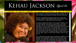 KEHAU JACKSON - OFFICIAL SITE. Website designed by Epod for comedian, Kehau Jackson.