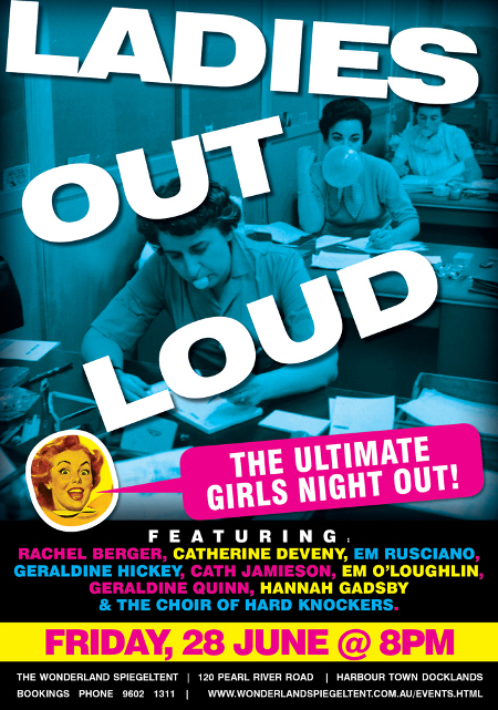 Ladies Out Loud - The Ultimate Girls Night Out, Friday 28th June 8pm, The Wonderland Spiegeltent