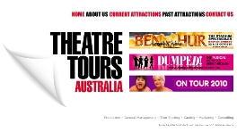 THEATRE TOURS AUSTRALIA - OFFICIAL WEBSITE: Site designed by Epod for Theatre Tours Australia. These are the people who bring you amazing shows like Busting Out!, Dumped!, Ben Hur and much more.